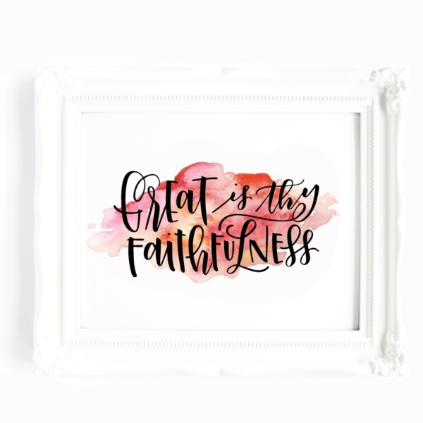 Great is Thy Faithfulness Lettering by Amanda Arneill