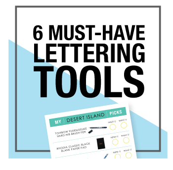 6 must have lettering tools