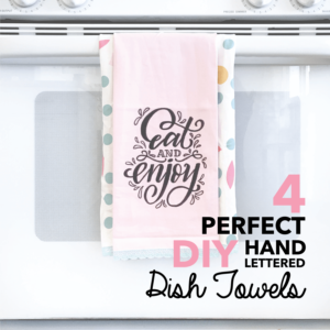 DIY tutorial for making your own hand lettered dishtowel with free tracers from amandaarneill.com