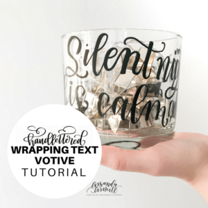 Learn how to hand letter a glass votive or vase with wrapping text with this step-by-step DIY tutorial from Amanda Arneill at amandaarneill.com