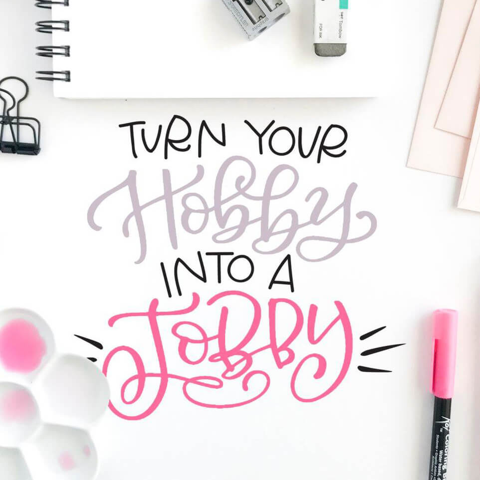Turn Your Hobby to a Jobby