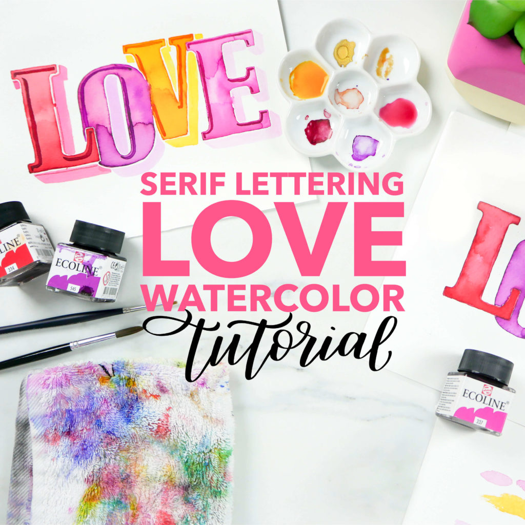 """Learn how to create this """"LOVE"""" watercolor piece using Serif lettering. Find the full blog post and free printable tracer for the design on amandaarneill.com"""