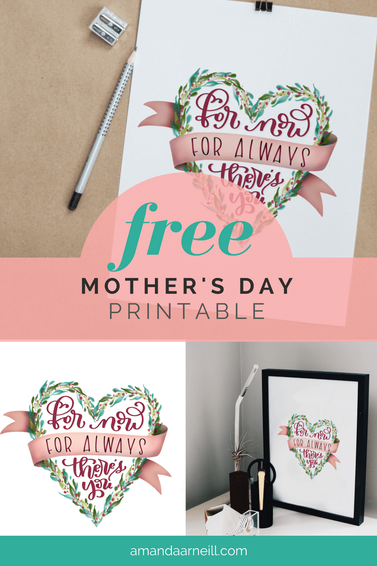 A Free Mother's Day hand lettered printable from Amanda Arneill of amandaarneill.com Available in greeting card, 5x7 and 8x10 formats