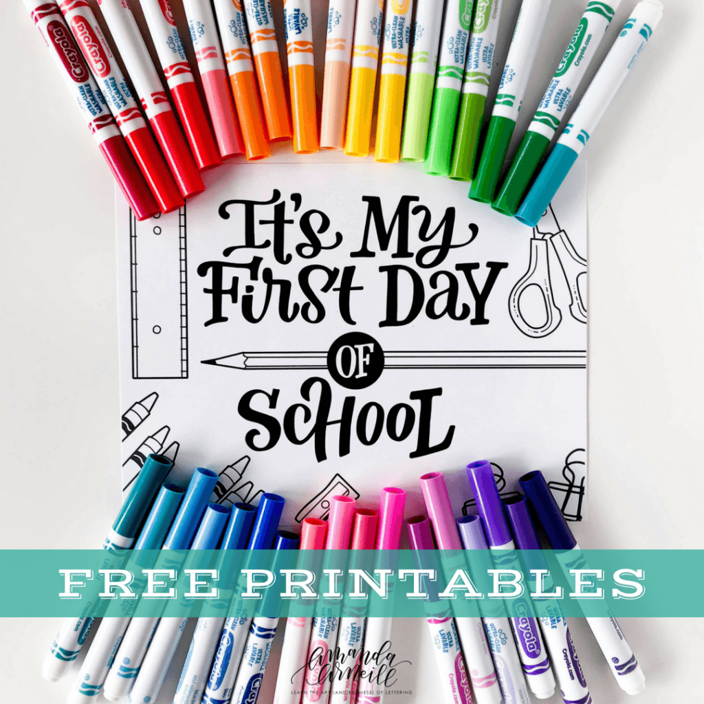 """Get your free, downloadable, hand lettered """"It's my first day of school"""" with a variety of """"first"""" options from amandaarneill.com"""